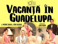 Tulcea: Vacanta in Guadelupa