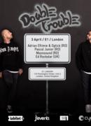 Londra: DOUBLE TROUBLE
