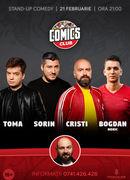 Stand-up cu Nonic, Cristi, Toma si Sorin la ComicsClub