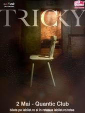 TRICKY / Quantic Club