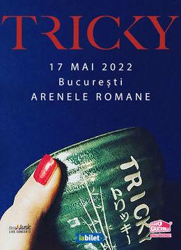 TRICKY / Arenele Romane Open Air