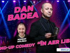 "Sibiu: Dan Badea - Stand-up Comedy ""In aer liber"" de la ora 21:30"