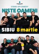 Sibiu: Stand Up Comedy cu 'Niște Oameni'