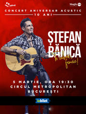 """Concert Ștefan Banică - """"Te iubesc, femeie!"""""""