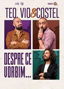Brașov: Teo, Vio și Costel - Despre ce vorbim Show 2
