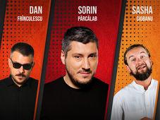 Arad: Stand Up Comedy cu Sorin Pârcălab, Dan Frinculescu & Sașa Ciobanu
