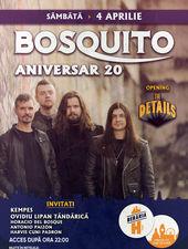 Bosquito 20 / Concert Aniversar / Berăria H