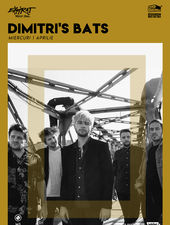 Dimitri's Bats / Expirat / 01.04
