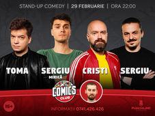 Stand-up cu Mirică, Cristi, Toma și Sergiu la ComicsClub!