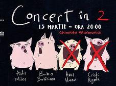 Sibiu: Concert în 2: Ada Milea și Bobo Burlăcianu