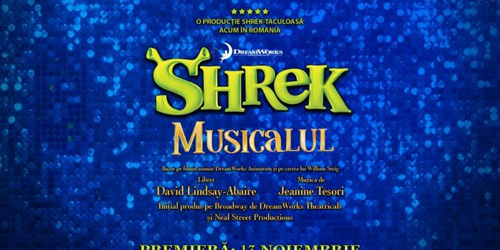 Shrek Musicalul – Premiera Nationala