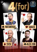 Craiova: Spectacol extraordinar 4 (FOR) Stand-up comedy