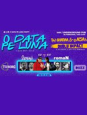 Iasi: O Data Pe Luna party w/ Dj Gharaa & gAZAh at Underground Pub
