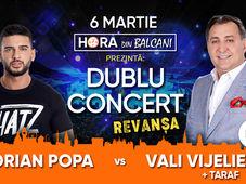 Dorian Popa vs. Vali Vijelie // Dublu Concert