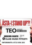 Pitești: Asta-i stand up?! cu Teo, invitati Victor Bara si Sergiu Mirica