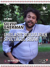Silviu Gherman prezintă Ghelasie Burdujean Spectacol Show