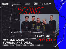 Pitești: Concert - 5GANG 2