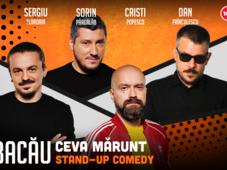 Bacau: Stand Up Comedy cu Sorin Pârcălab, Sergiu, Popesco & Dan Frinculescu