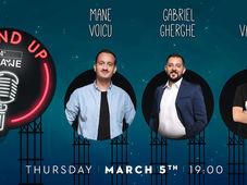 Stand Up Comedy cu Mane Voicu, Gabriel Gherghe, Edi Vacaru