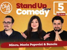 Stand up comedy cu Banciu, Maria Popovici si Mincu