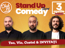 Stand up comedy cu Teo, Vio si Costel - invitat in deschidere