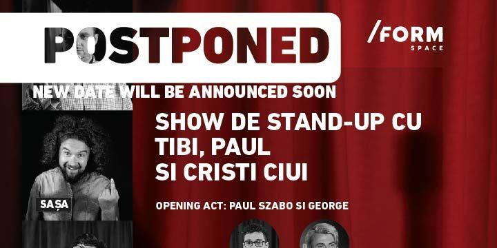 Show de Stand-Up cu Nicu Bendea, Sașa și Socol at /FORM Space
