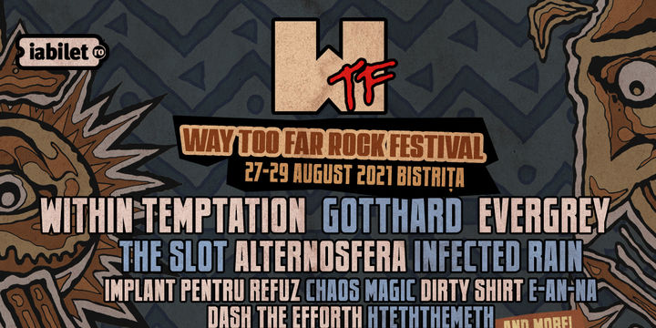 WTF - Way Too Far Rock Festival 2021