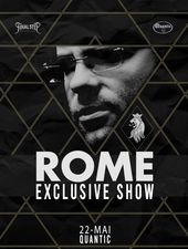 ROME - Exclusive Show in Quantic