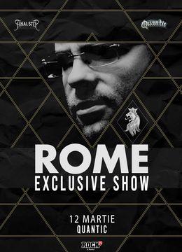 ROME - Exclusive Show in Quantic