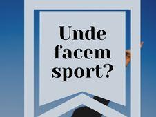 Unde facem sport? #existaviatadupacarantina