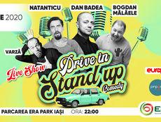 Iași: Drive In Stand Up: Dan Badea, Natanticu & Bogdan Mălăele