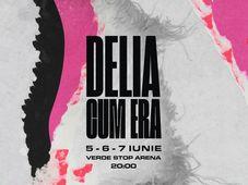 Delia - Cum Era 6 iunie