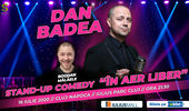 "Cluj - Napoca: Dan Badea - Stand-up Comedy ""In aer liber"