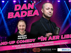 "Timisoara: Dan Badea - Stand-up Comedy ""In aer liber"""