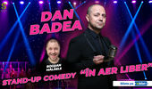 "Brasov: Dan Badea - Stand-up Comedy ""In aer liber"