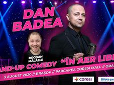 "Brasov: Dan Badea - Stand-up Comedy ""In aer liber"""