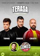 Stand-up cu Cristi, Toma și Sorin pe terasă la Comicsclub!