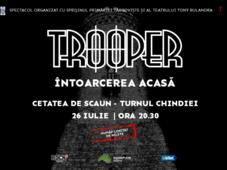 Târgoviște: Trooper - Întoarcerea acasă