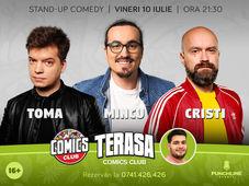 Stand-up cu Cristi, Toma și Mincu pe terasă la Comicsclub!