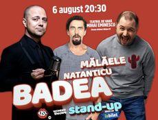 Stand-up Comedy: Malaele, Natanticu, Badea