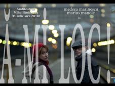 Fa-mi Loc @ Teatrul de Vara Mihai Eminescu