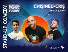 Chisineu Cris: Stand-up Comedy cu Bordea, Cortea si Florin