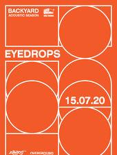 Eyedrops • Backyard Acoustic Season 2020
