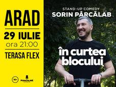 Arad: Stand Up Comedy cu Sorin Parcalab - In Curtea Blocului