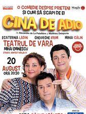 Cina de Adio @ Teatrul de Vara Mihai Eminescu