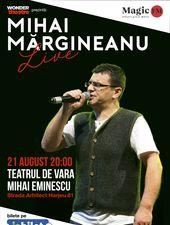 Mihai Margineanu Live cu band @ Teatrul de Vara Mihai Eminescu