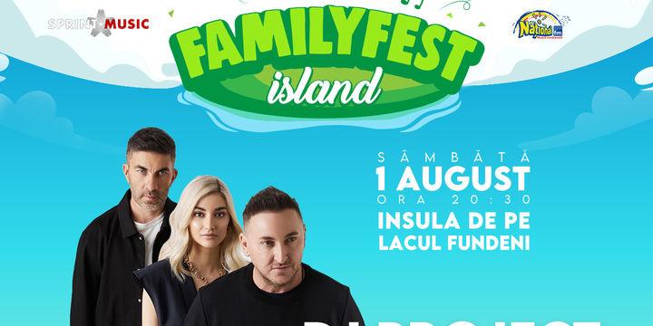 Concert Dj Project @ #FAMILYFEST Island