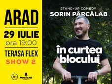 Arad: Stand Up Comedy cu Sorin Parcalab - In Curtea Blocului SHOW #2