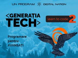 Generatia Tech: Learn to Code 2 (Programare pentru avansați)
