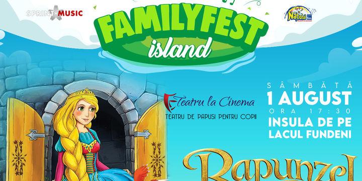 Rapunzel – Teatru de păpuși @ #FAMILYFEST Island